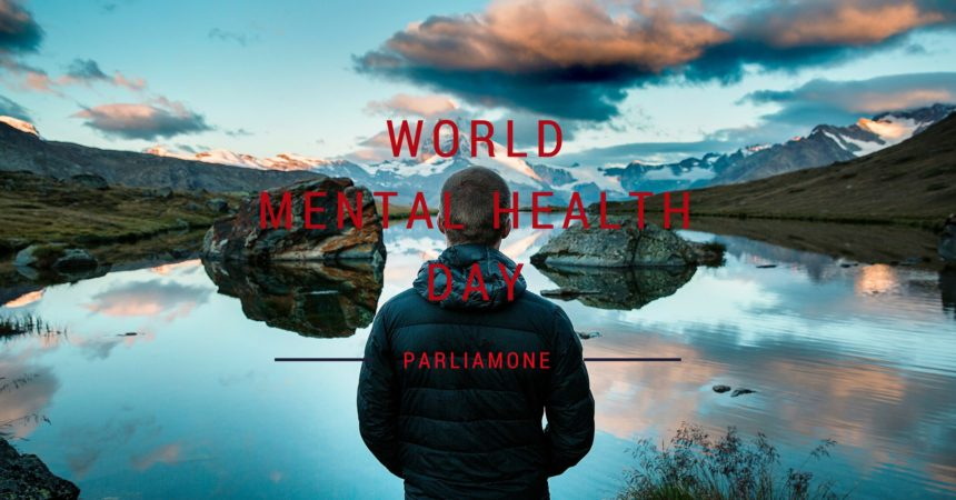 World Mental Health Day – Parliamone davvero, senza pregiudizi